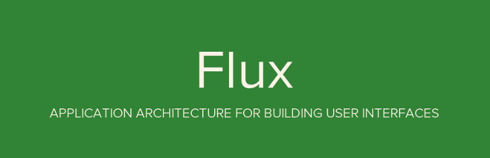 Flux 架构入门教程